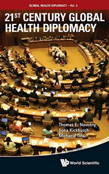 9789814355155-9814355151-21st Century Global Health Diplomacy