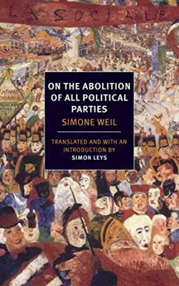 9781590177815-1590177819-On the Abolition of All Political Parties (NYRB Classics)