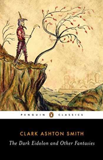 9780143107385-0143107380-The Dark Eidolon and Other Fantasies (Penguin Classics)