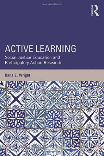 9781138821712-1138821713-Active Learning (Teaching/Learning Social Justice)