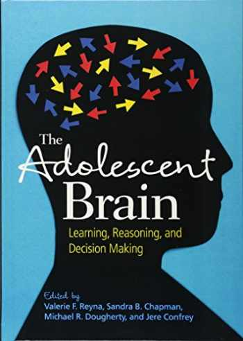 9781433810701-1433810700-The Adolescent Brain: Learning, Reasoning, and Decision Making