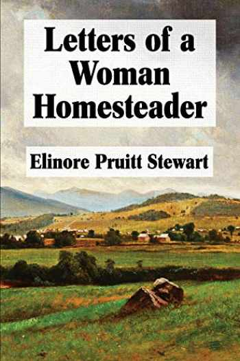 9781548606558-1548606553-Letters of a Woman Homesteader (Super Large Print)