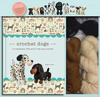 9781684124978-1684124972-Crochet Dogs: 10 Adorable Projects for Dog Lovers (Crochet Kits)