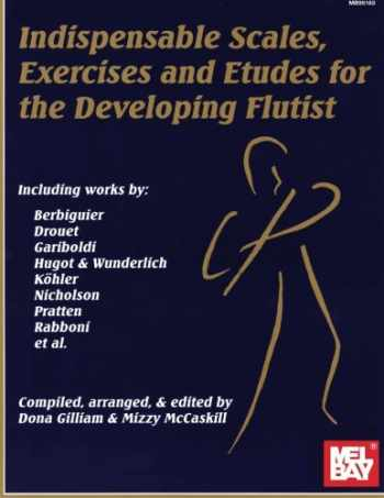 9780786600380-0786600381-Mel Bay Indispensable Scales, Exercises, and Etudes for the Developing Flutist