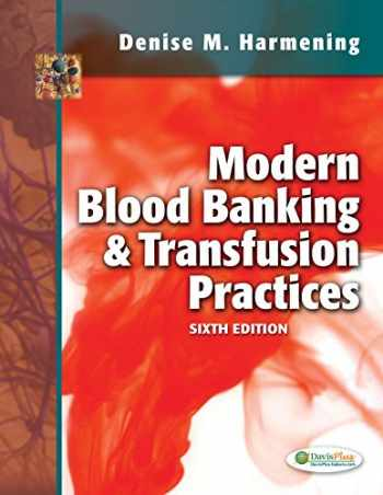 9780803626829-0803626827-Modern Blood Banking & Transfusion Practices