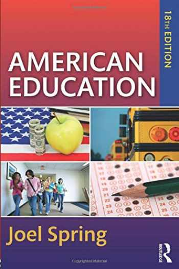 9781138087255-1138087254-American Education (Sociocultural, Political, and Historical Studies in Education)