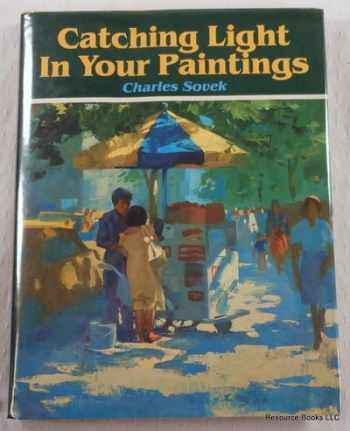 9780891340942-0891340947-Catching Light in Your Paintings
