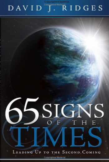 9781599553665-159955366X-65 Signs of the Times Leading Up to the Second Coming