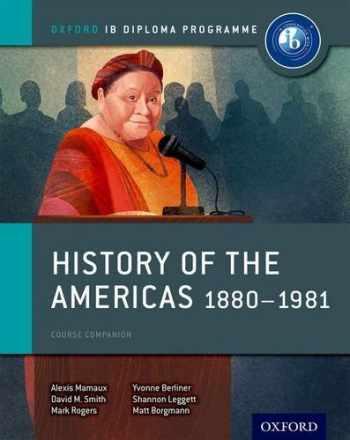 9780198310235-0198310234-History of the Americas 1880-1981: IB History Course Book: Oxford IB Diploma Program