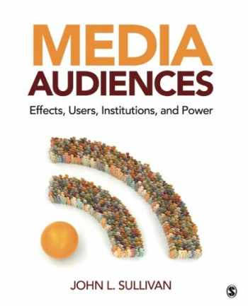9781412970426-1412970423-Media Audiences: Effects, Users, Institutions, and Power