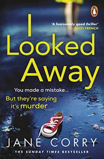 9780241984635-0241984637-I LOOKED AWAY (CHILD OF MINE) (191 POCHE)