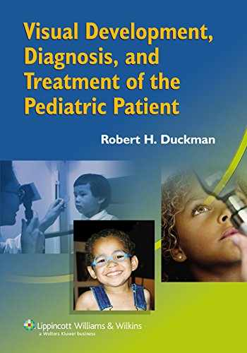 9780781752886-0781752884-Visual Development, Diagnosis And Treatment Of The Pediatric Patient
