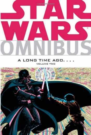 9781595825544-1595825541-Star Wars Omnibus: A Long Time Ago... Vol. 2