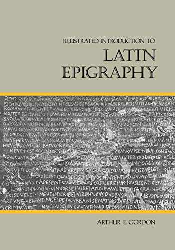 9780520050792-0520050797-Illustrated Introduction to Latin Epigraphy