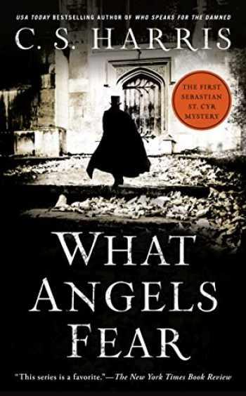 9780451219718-0451219716-What Angels Fear: A Sebastian St. Cyr Mystery, Book 1