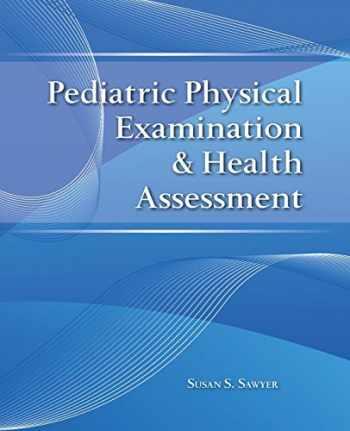 9780763774387-0763774383-Pediatric Physical Examination & Health Assessment