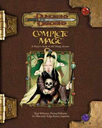 9780786939374-0786939370-Complete Mage: A Player's Guide to All Things Arcane (Dungeons & Dragons d20 3.5 Fantasy Roleplaying)