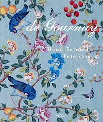 9780847867905-0847867900-de Gournay: Hand-Painted Interiors