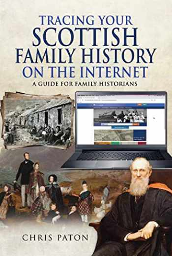 9781526768384-1526768380-Tracing Your Scottish Family History on the Internet: A Guide for Family Historians (Tracing Your Ancestors)