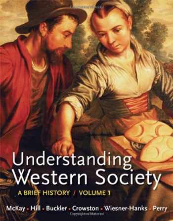 9780312668884-0312668880-Understanding Western Society, Volume 1: From Antiquity to the Enlightenment: A Brief History: From Antiquity to Enlightenment