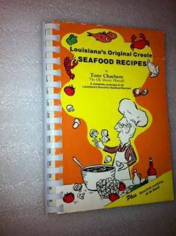 """9780960458042-0960458042-Louisiana's Original Creole Seafood Recipes: A complete coverage of all Louisiana's Bountiful Seafood Recipes : plus """"Gourmet cooking at its Best"""""""
