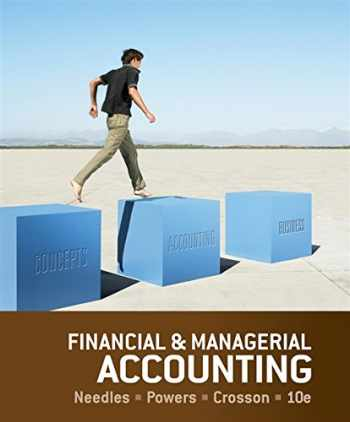 9781133626992-1133626998-Financial and Managerial Accounting