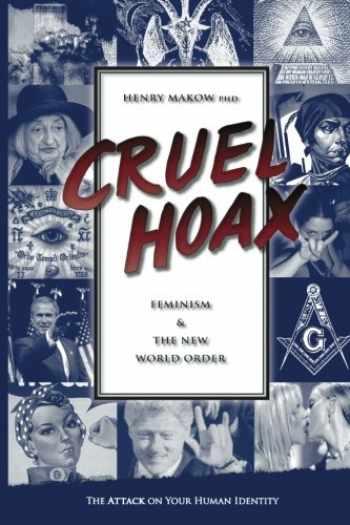 9780968772515-096877251X-Cruel Hoax: Feminism and the New World Order