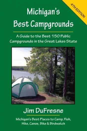 9781933272276-1933272279-Michigan's Best Campgrounds (Michigan's Best Campgrounds: A Guide to the Best 150 Public)