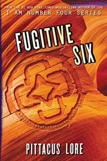 9780062493880-0062493884-Fugitive Six (Lorien Legacies Reborn)