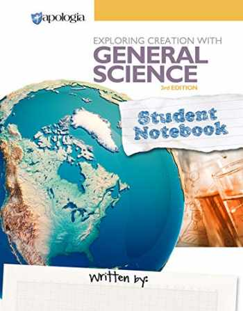 9781946506306-1946506303-Exploring Creation with General Science 3rd Edition, Student Notebook