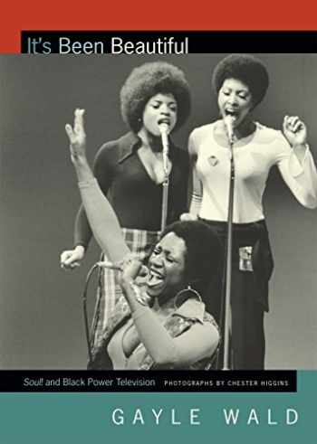 9780822358374-0822358379-It's Been Beautiful: Soul! and Black Power Television (Spin Offs)