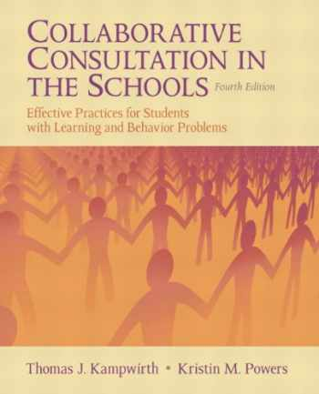 9780132596770-0132596776-Collaborative Consultation in the Schools: Effective Practices for Students with Learning and Behavior Problems (4th Edition)