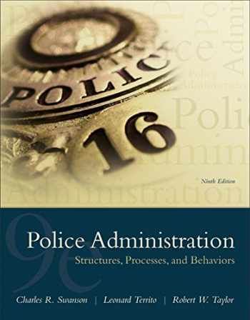 9780133754056-0133754057-Police Administration: Structures, Processes, and Behavior
