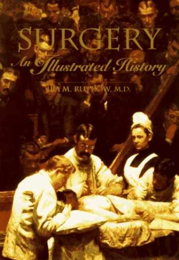 9780801660788-0801660785-Surgery: An Illustrated History