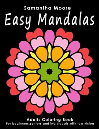 9781539053408-1539053407-Easy Mandalas: Adults Coloring Book for Beginners, Seniors and people with low vision