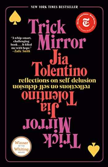 9780525510567-0525510567-Trick Mirror: Reflections on Self-Delusion