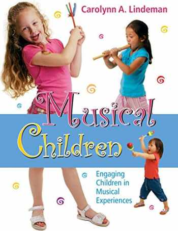 9780136043843-0136043844-Musical Children : Engaging Children in Musical Experiences