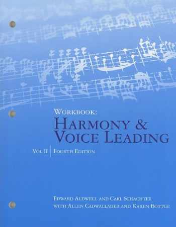 9781439083307-1439083304-Workbook, Volume II for Aldwell/Cadwallader's Harmony and Voice Leading, 4th