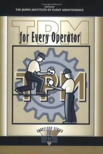 9781563270802-1563270803-TPM for Every Operator (The Shopfloor Series)