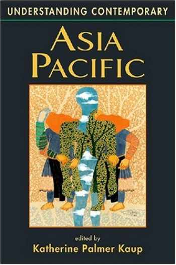 9781588260864-1588260860-Understanding Contemporary Asia Pacific (Understanding: Introductions to the States & Regions of the Contemporary World)