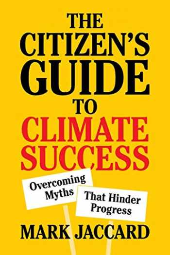 9781108742665-1108742661-The Citizen's Guide to Climate Success: Overcoming Myths that Hinder Progress