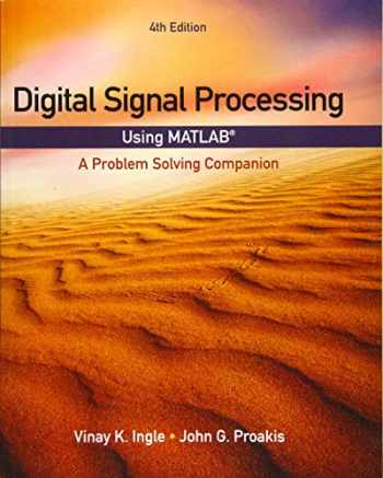 9781305635128-1305635124-Digital Signal Processing Using MATLAB: A Problem Solving Companion (Activate Learning with these NEW titles from Engineering!)