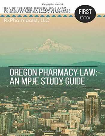 9781093422382-1093422386-Oregon Pharmacy Law: An MPJE Study Guide