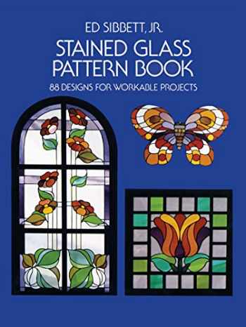 9780486233604-048623360X-Stained Glass Pattern Book: 88 Designs for Workable Projects (Dover Stained Glass Instruction)
