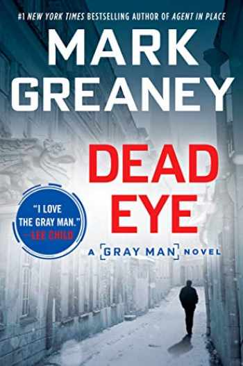 9780425269053-0425269051-Dead Eye (Gray Man)