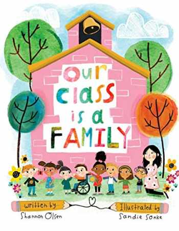 9780578629094-0578629097-Our Class is a Family