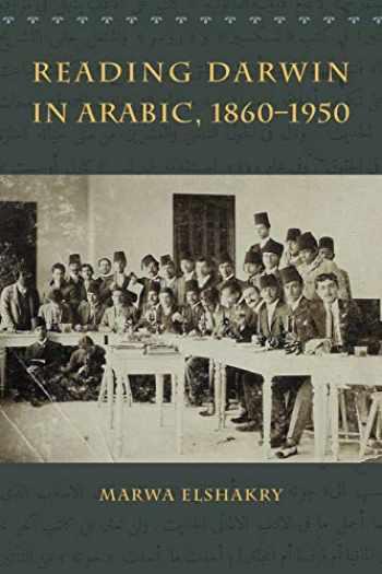 9780226378732-022637873X-Reading Darwin in Arabic, 1860-1950