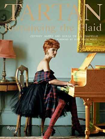 9780847845569-0847845567-Tartan: Romancing the Plaid (Rizzoli Classics)