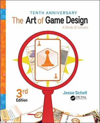 9781138632097-1138632090-The Art of Game Design: A Book of Lenses, Third Edition