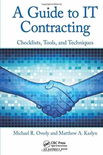 9781439876572-1439876576-A Guide to IT Contracting: Checklists, Tools, and Techniques